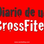Diario de un CrossFiter